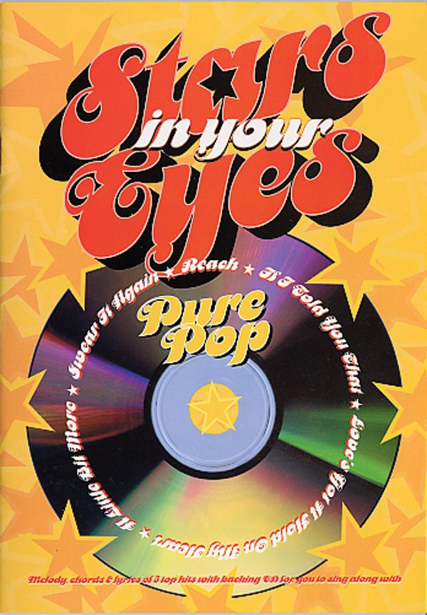 Stars In Your Eyes: Pure Pop