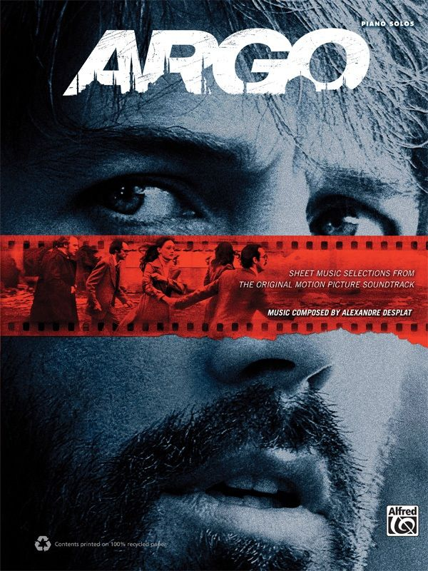 Argo: Sheet Music Selections From The Original Motion Picture Soundtrack