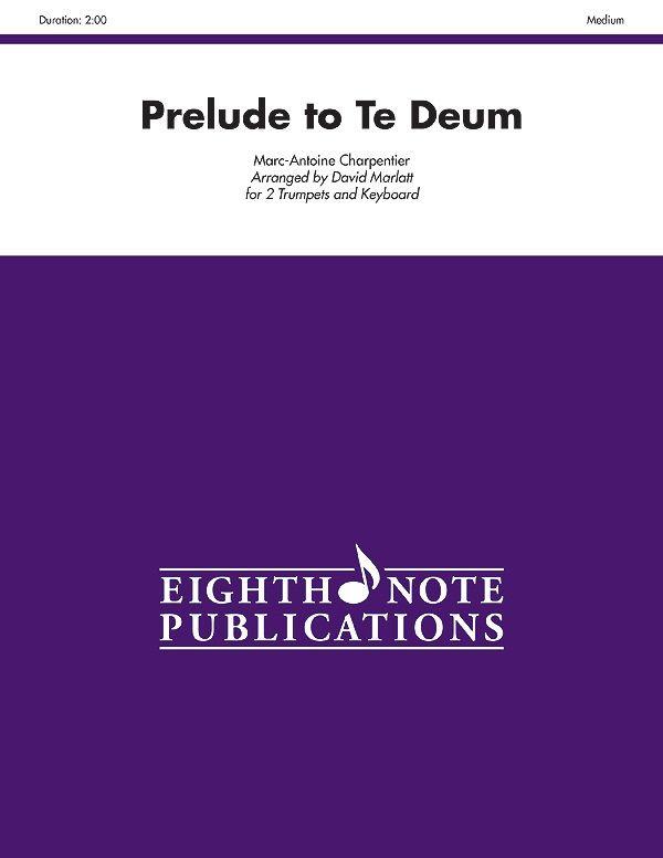 Prelude To Te Deum