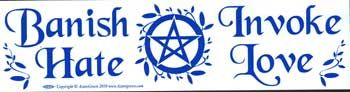 Banish Hate (pentagram) Invoke Love Bumper Sticker