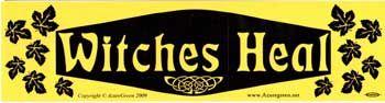 Witches Heal Bumper Sticker