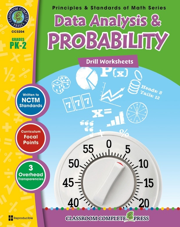 Classroom Complete Regular Edition Book: Data Analysis & Probability - Drill Sheets, Grades PK, K, 1, 2