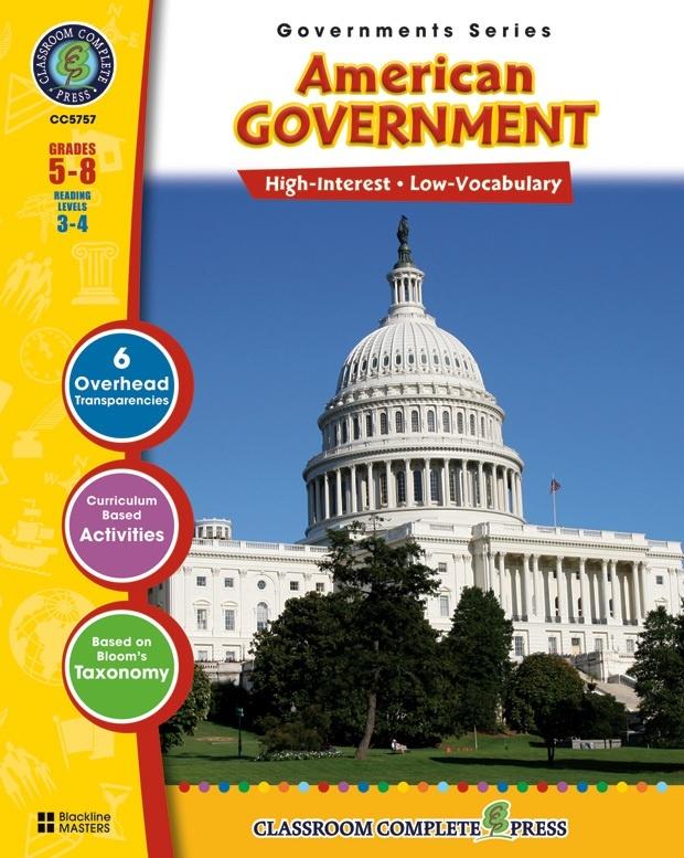 Classroom Complete Regular Education Social Studies Book: American Government, Grades - 5, 6, 7, 8