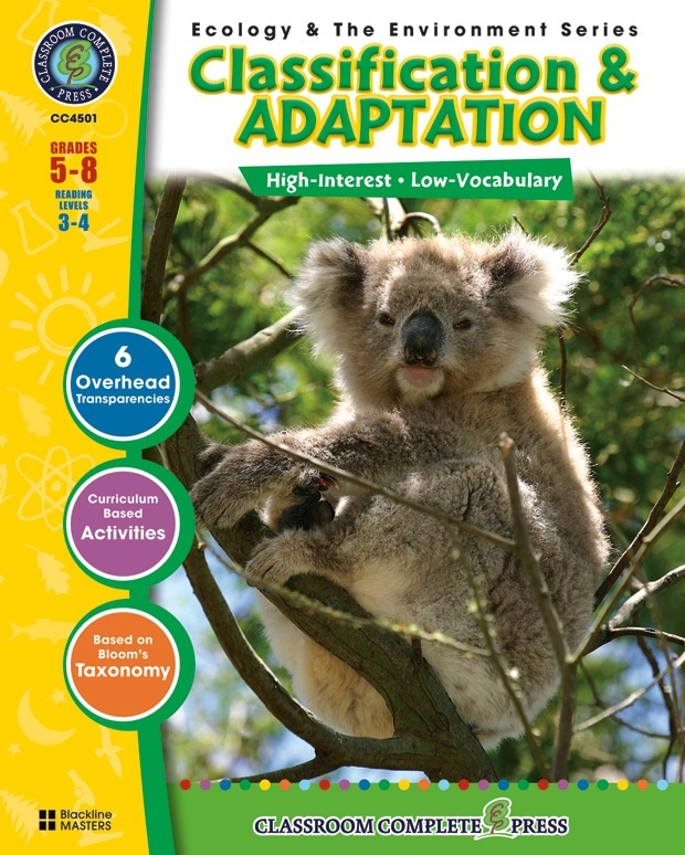 Classroom Complete Regular Education Science Book: Classification & Adaptation, Grades - 5, 6, 7, 8
