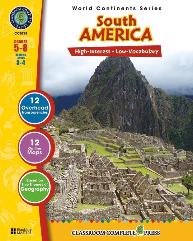 Classroom Complete Regular Education Social Studies Book: South America, Grades - 5, 6, 7, 8