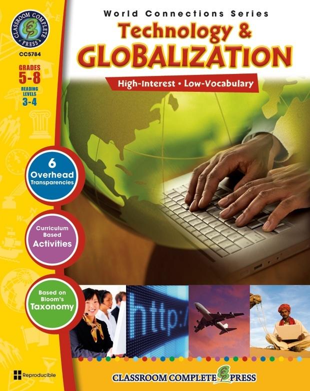 Classroom Complete Regular Education Social Studies Book: Technology & Globalization, Grades - 5, 6, 7, 8