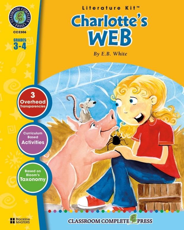 Classroom Complete Regular Education Literature Kit: Charlotte's Web, Grades - 3, 4