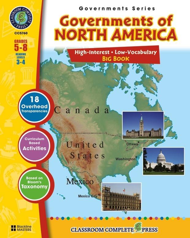 Classroom Complete Regular Education Social Studies Book: Governments of North America - Big Book, Grades - 5, 6, 7, 8