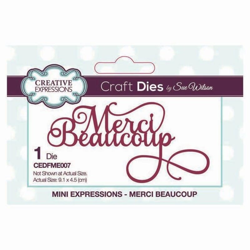 Dies By Sue Wilson Mini Expressions Collection Merci Beaucoup