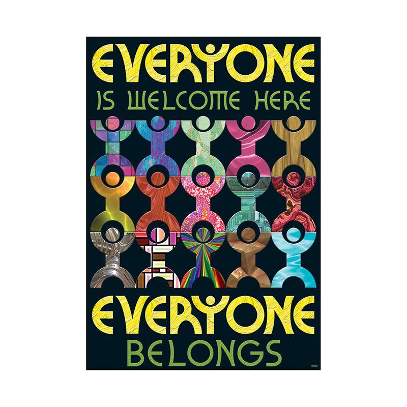 Everyone Is Welcome Here Everyone Belongs Argus Large Poster