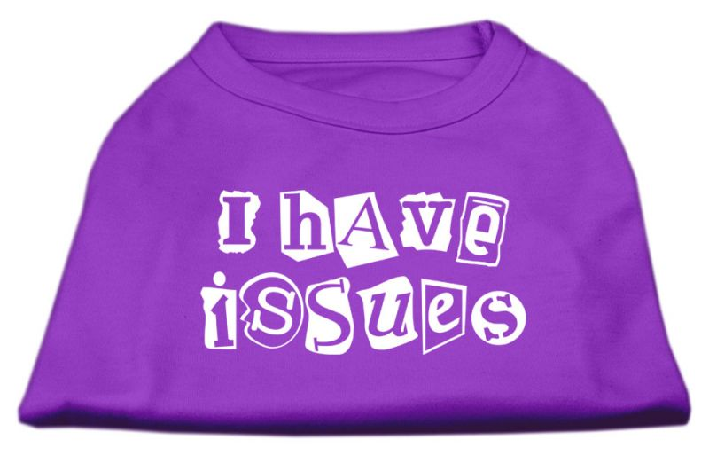 I Have Issues Screen Printed Dog Shirt Purple Xl