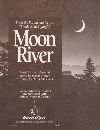 Moon River, Arr. Eddleman
