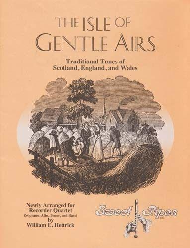The Isle Of Gentle Airs Arr. Hettrick